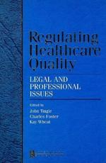Regulating Healthcare Quality
