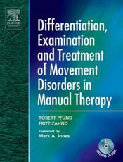 Differentiation, Examination and Treatment of Movement Disorders in Manual