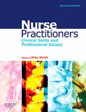 Nurse Practitioners: Clinical Skills and Professional Issues