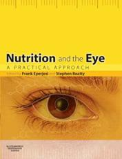 Nutrition and the Eye: A Practical Approach