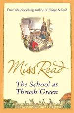 ISBN: 9780752883885 - The School at Thrush Green