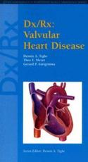 DX/RX: Valvular Heart Disease