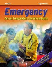 Emergency Care and Transportation for the Sick and Injured