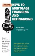 Keys to Mortgage Financing and Refinancing