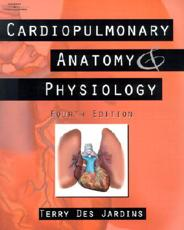 Cardiopulmonary Anatomy and Physiology