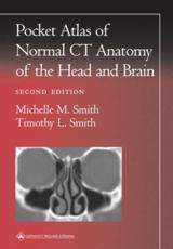 A Pocket Atlas of Normal CT Anatomy of the Head and Brain