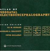 Atlas of Neonatal Electroencephalography