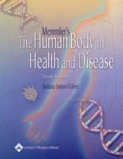 Memmler's the Human Body in Health and Disease with CDROM