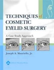 Techniques in Cosmetic Eyelid Surgery