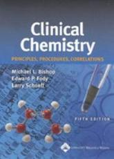 Clinical Chemistry: Principles, Procedures, Correlations