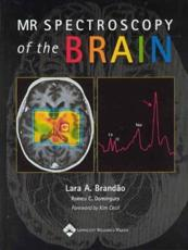 MR Spectroscopy of the Brain