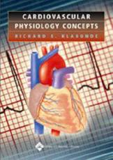 Cardiovascular Physiology Concepts with CDROM