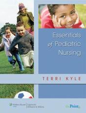 Essentials of Pediatric Nursing with CDROM