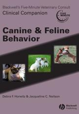 Blackwell's Five Minute Veterinary Consult Clinical Companion: Canineand Feline Behavior with CD