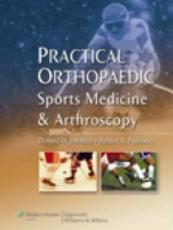 Practical Orthopaedic Sports Medicine and Arthroscopy