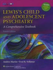 Lewiss Child and Adolescent Psychiatry