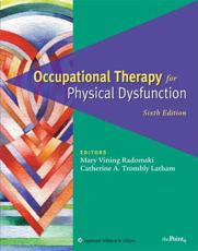 Occupational Therapy for Physical Dysfunction with DVD