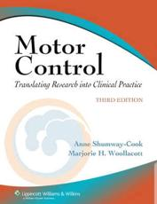 Motor Control: Translating Research Into Clinical Practice