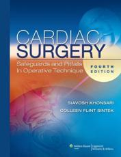 Cardiac Surgery: Safeguards and Pitfalls in Operative Technique