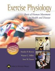Exercise Physiology: Basis of Human Movement in Health and Disease with CDROM