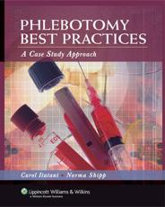 Phlebotomy Best Practices: A Case Study Approach