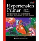 Hypertension Primer: The Essentials of High Blood Pressure: Basic Science, Population Science, and Clinical Management