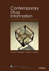 Contemporary Drug Information: An Evidence-Based Approach