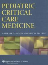 Pediatric Critical Care Medicine