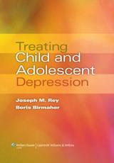 Treating Child and Adolescent Depression