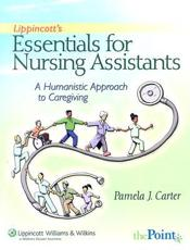 Lippincott's Essentials for Nursing Assistants: A Humanistic Approach to Caregiving with CDROM