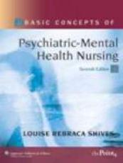 Basic Concepts of Psychiatric-Mental Health Nursing with CDROM