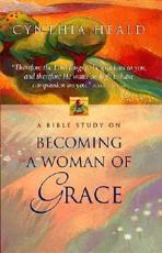 A Bible Study on Becoming a Woman of Grace