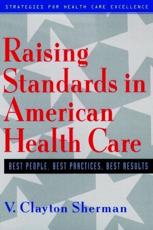 Raising Standards in American Health Care