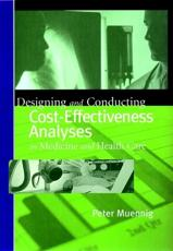 Designing and Conducting Cost-effectiveness Analyses in Medicine and Health