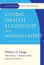 Leadership and Management for Improving Global Hea Lth