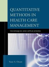 Quantitative Methods in Health Care Management