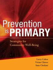 Prevention is Primary