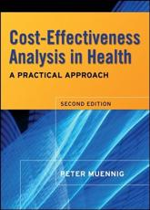 Cost Effectiveness Analysis in Health