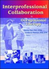 Inter-professional Collaboration in Occupational Therapy