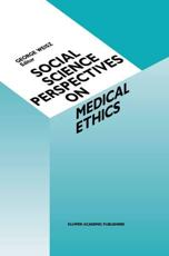 Social Science Perspectives on Medical Ethics