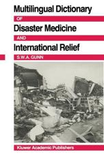 Multilingual Dictionary of Disaster Medicine and International Relief: English, Fran??ais, Espa??ol, (Arabic)