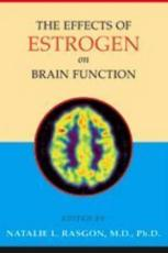 The Effects of Estrogen on Brain Function: