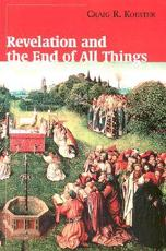 ISBN: 9780802846600 - Revelation and the End of All Things