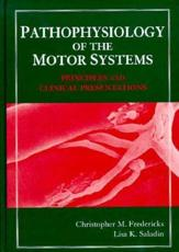 Pathophysiology of the Motor Systems