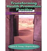 Transforming Health Promotion Practice