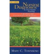 Nursing Diagnoses in Psychiatric Nursing: Care Plans and Psychotropic