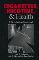 Cigarettes, Nicotine and Health