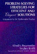Problem Solving Strategies for Efficient and Elegant Solutions