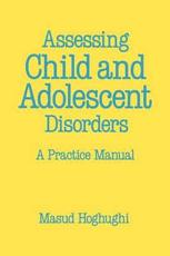 Assessing Child and Adolescent Disorders