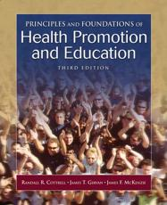 Principles and Foundations of Health Promotionucation